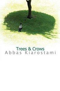 درختها و کلاغها اثر عباس کیارستمی